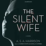 The Silent Wife: A Novel | [A. S. A. Harrison]