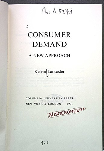 Consumer Demand: A New Approach (Study in Economics: No. 5)
