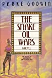 The Snake Oil Wars or Scheherazade Ginsberg Strikes Again (0385247729) by Godwin, Parke