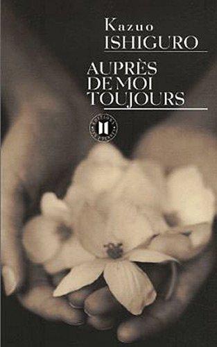 AUPRÈS DE MOI TOUJOURS - Kazuo Ishiguro [MULTI]