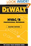 DEWALT HVAC/R Professional Reference...