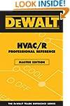 DEWALT� HVAC/R Professional Reference...