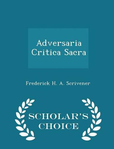 Adversaria Critica Sacra - Scholar's Choice Edition