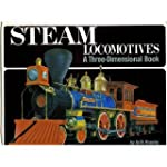 Steam Locomotives: A Three-Dimensiona...