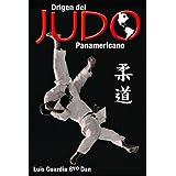 Origen del Judo Panamericano