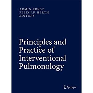 Principles and Practice of Interventional Pulmonology