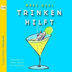 Trinken hilft Hörbuch