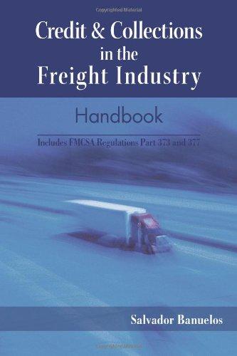 -0 - Collections dans le manuel de l'industrie du fret de crédit : comprend une partie de règlement FMCSA 373 et 377