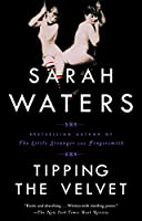 Tipping the Velvet: A Novel
