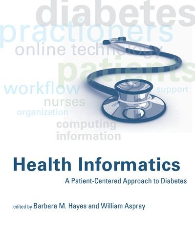 Health Informatics: A Patient-Centered Approach to Diabetes (MIT Press)