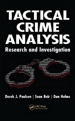 Tactical Crime Analysis: Research and Investigation