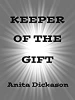 Keeper of the Gift (no longer for sale)