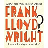 What Do You Know About Frank Lloyd Wright? Knowledge Cards Deck