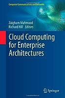 Cloud Computing for Enterprise Architectures Front Cover