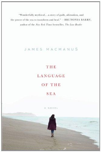 The Language Of The Sea: A Novel