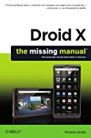 Droid X: The Missing Manual
