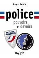 Police, pouvoirs et devoirs - 1ère édition