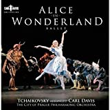 Carl Davis Tchaikovsky: Alice in Wonderland