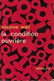 La condition ouvriere (2070350525) by Simone Weil