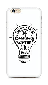 Amez Innovation is Creativity with a Job to do Back Cover For Apple iPhone 6s