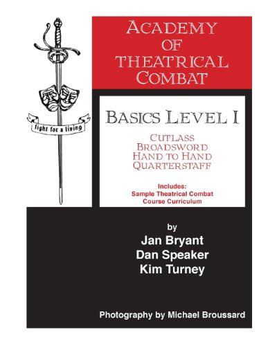 Academy of Theatrical Combat Basics Level 1