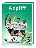 DFB Schüleragenda 2011/ Anpfiff -