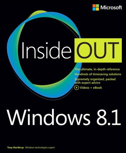 Tony Northrup - Windows 8.1 Inside Out