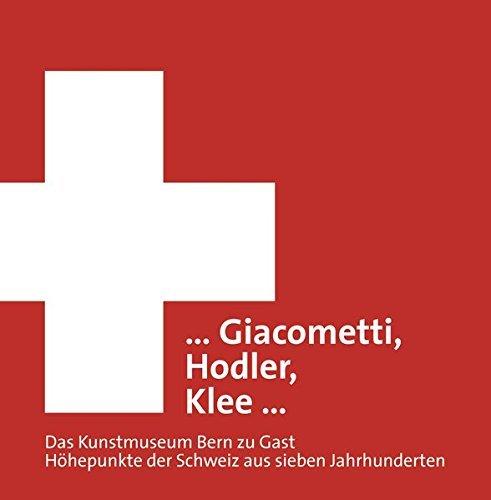 giacometti-hodler-klee-das-kunstmuseum-bern-zu-gast-hohepunkte-der-schweiz-aus-sieben-jahrhunderten-