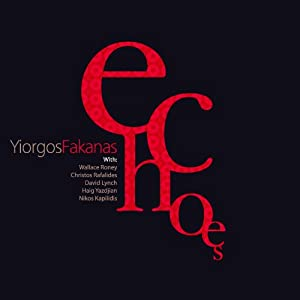 Yiorgos Fakanas - Echoes [Japan CD] KICJ-606