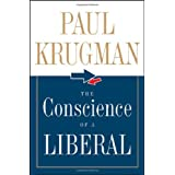 The Conscience of a Liberal ~ Paul Krugman