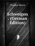 Schweigen . (German Edition)