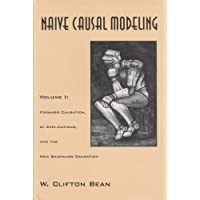Naive Causal Modeling: Forware Causation, Al Applications and the New Backward Causation