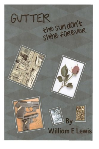 Gutter, The Sun Don't Shine Forever PDF