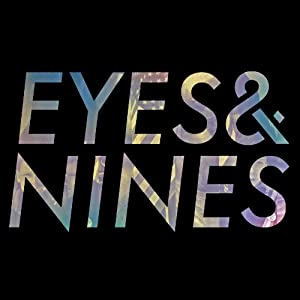 Eyes And Nines