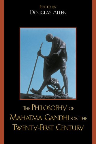 the-philosophy-of-mahatma-gandhi-for-the-twenty-first-century