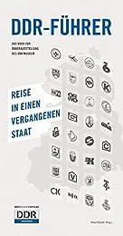 DDR-Führer: Reise in einen vergangenen Staat