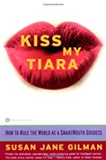 Kiss My Tiara