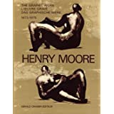 Henry Moore: Catalogue of the Graphic Work 1973-1975 [Catalogue Raisonné, Catalogue Raisonne, Catalog Raisonnee...