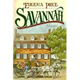 Savannah ~ Eugenia Price