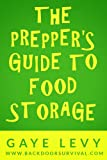 The Preppers Guide to Food Storage