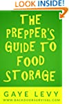 The Prepper's Guide to Food Storage