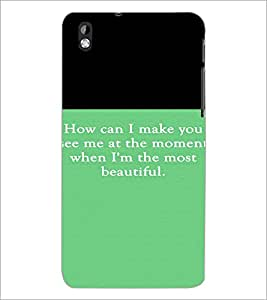 PrintDhaba Quote D-4214 Back Case Cover for HTC DESIRE 816 (Multi-Coloured)