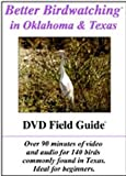 Cover art for  Better Birdwatching in Oklahoma &amp; Texas