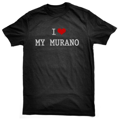 i-love-my-murano-t-shirt-black-great-gift-ladies-and-mens-all-sizes-wrapping-and-gift-wrap-service-a