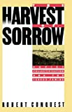 The Harvest of Sorrow: Soviet Collectivization and the Terror-Famine (0195040546) by Robert Conquest