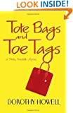 Tote Bags and Toe Tags (Haley Randolph Mysteries)