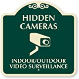 Hidden Cameras, Indoor/Outdoor Video Surveillance (with Graphic), Aluminum Architecturally Designed Signs, 18 x 18