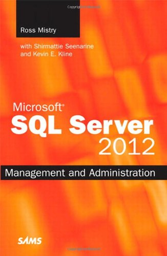 Microsoft SQL Server 2012 Management and Administration (2nd Edition)