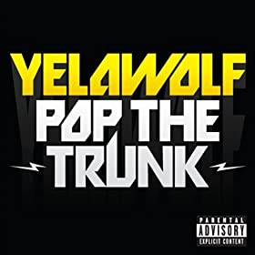 Pop The Trunk [Explicit]