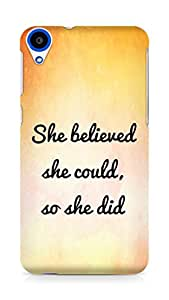 AMEZ she believed she could so she did Back Cover For HTC Desire 820